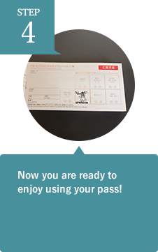 Now you are ready to enjoy using your pass!